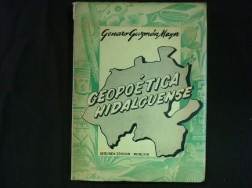 genaro guzmán mayer, geopoética hidalguense, méxico, 1969