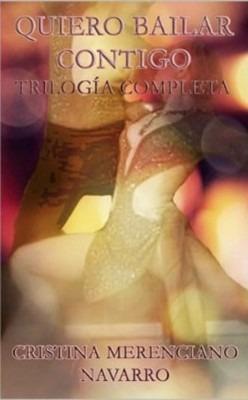 Resultado de imagen para QUIERO BAILAR CONTIGO (TRILOGIA)-Cristina Merenciano